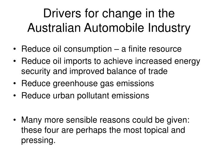 Drivers for change in the australian automobile industry