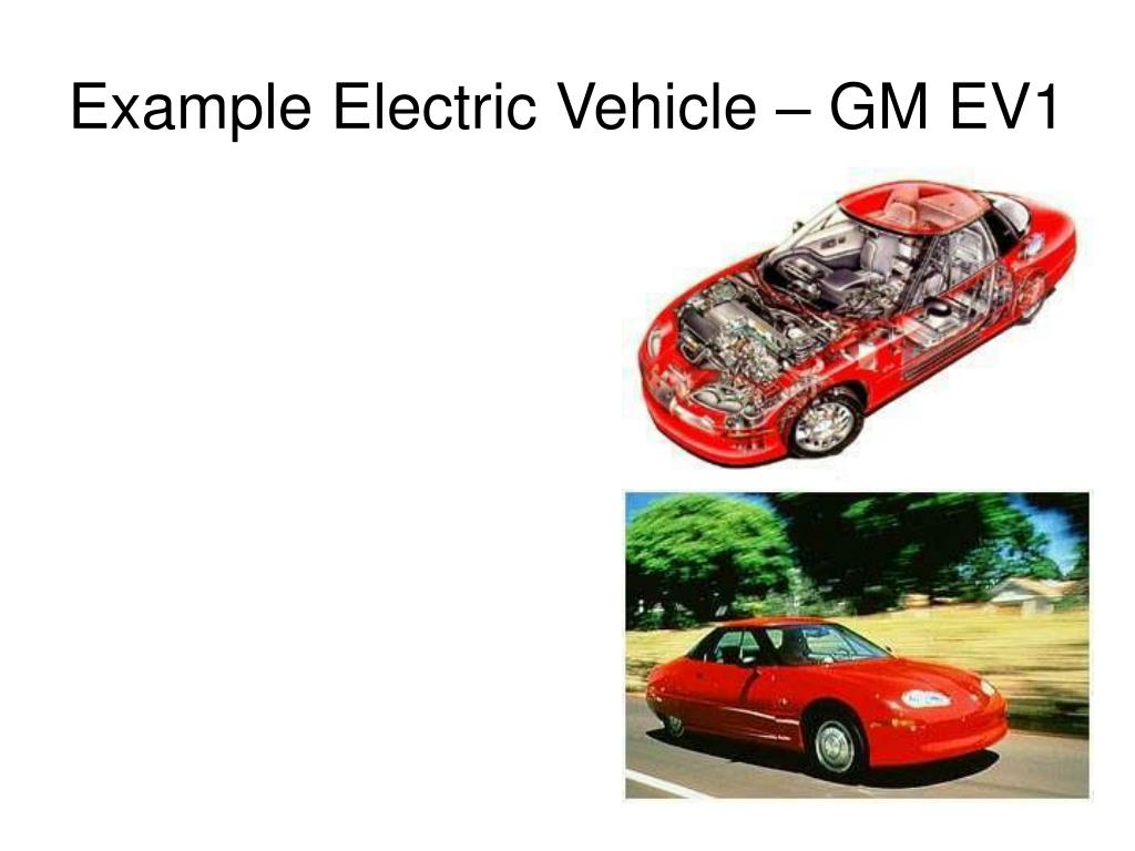Example Electric Vehicle – GM EV1
