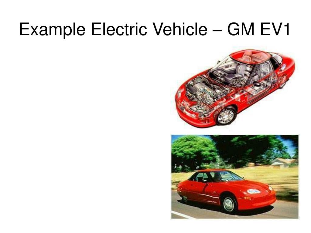Example Electric Vehicle – GM EV1