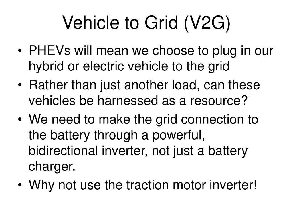 Vehicle to Grid (V2G)