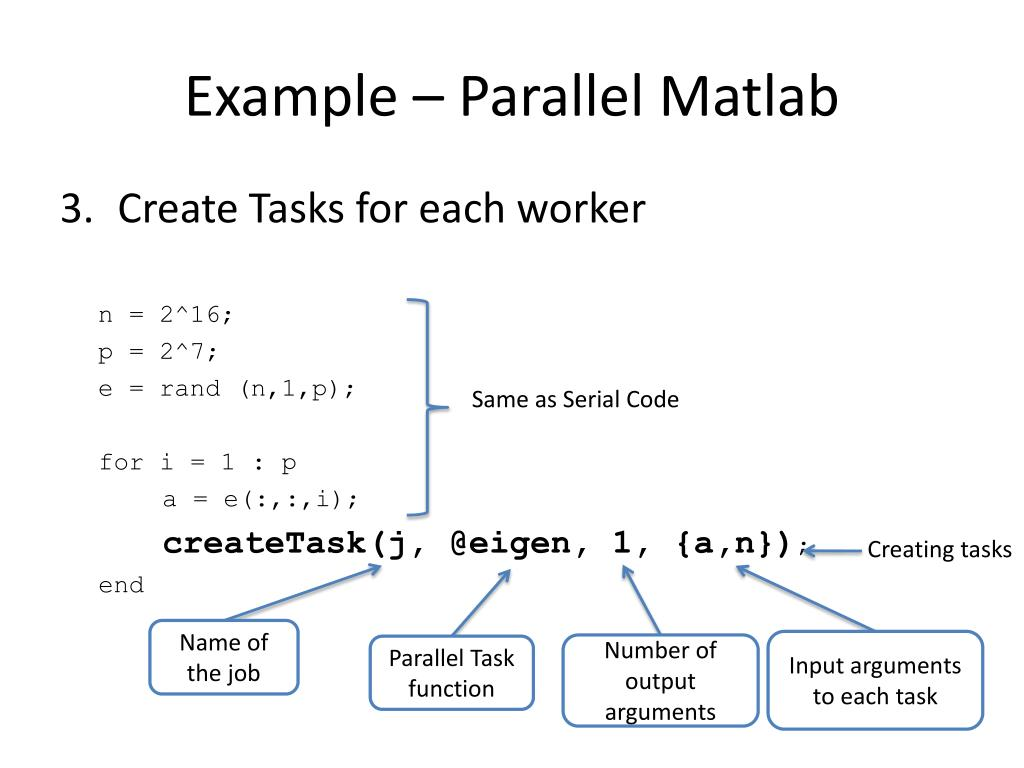 Example – Parallel Matlab
