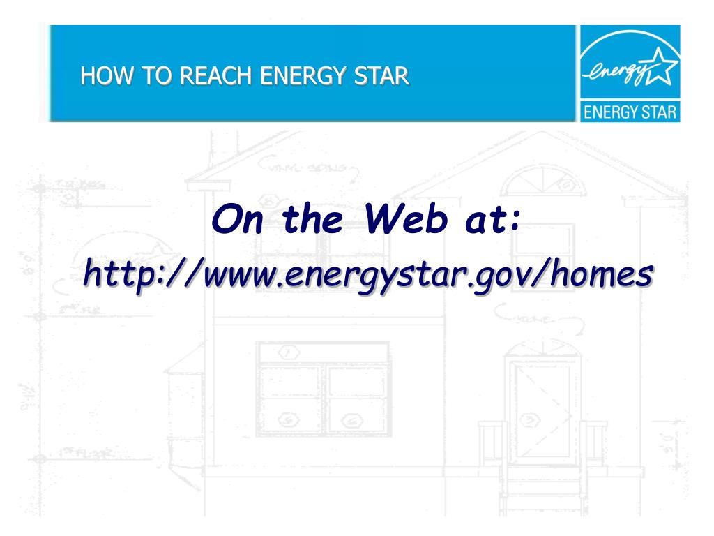 HOW TO REACH ENERGY STAR