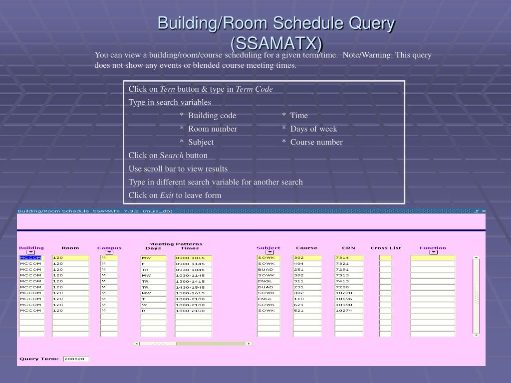 Building/Room Schedule Query (SSAMATX)