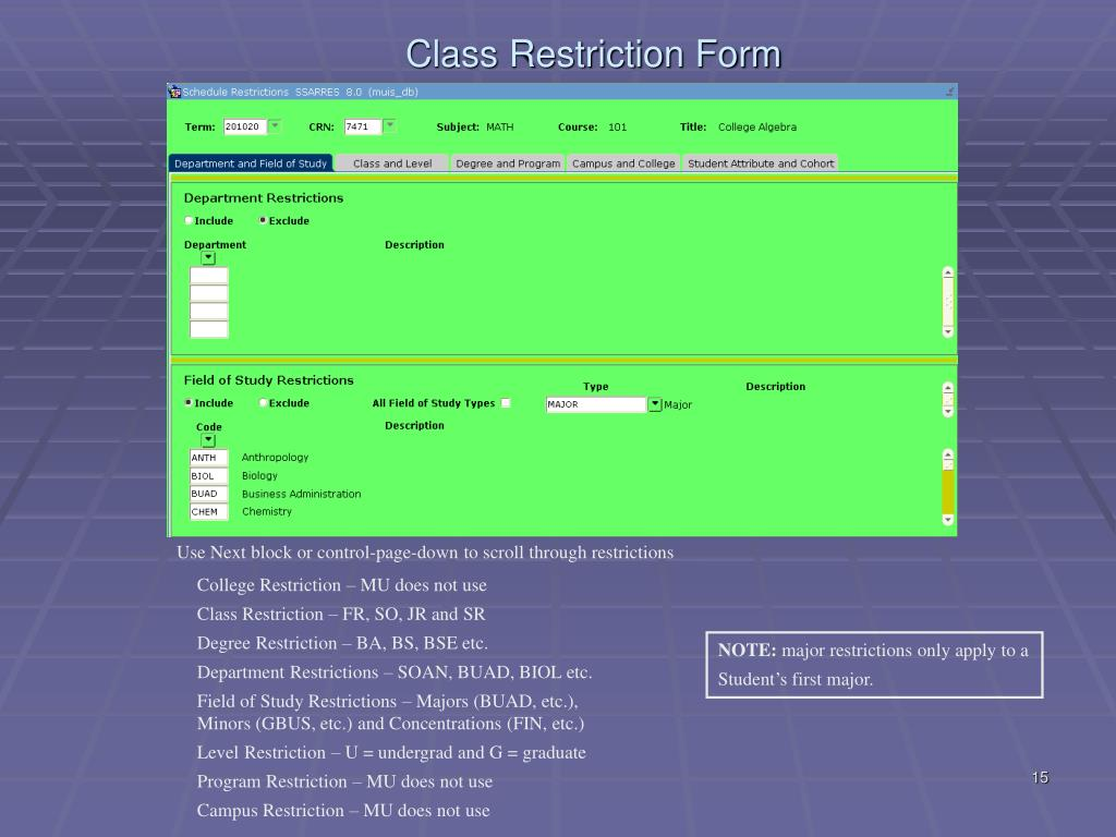 Class Restriction Form (SSARRES)