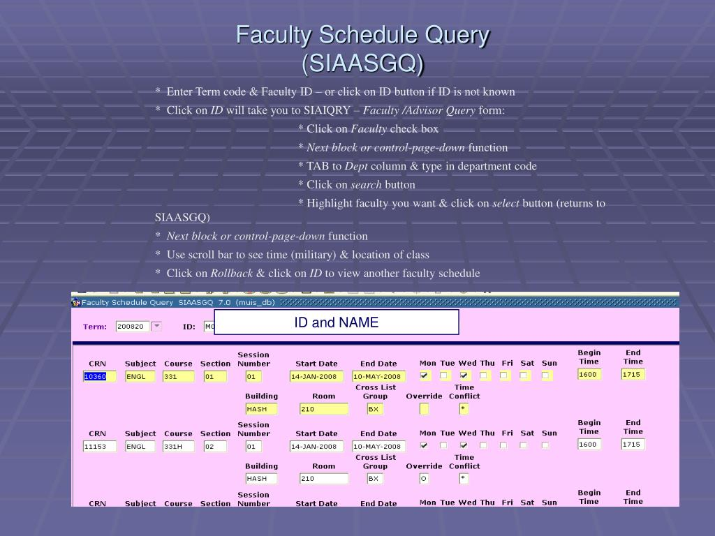 Faculty Schedule Query (SIAASGQ)