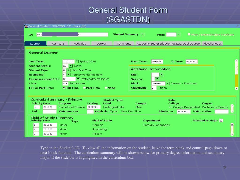 General Student Form (SGASTDN)
