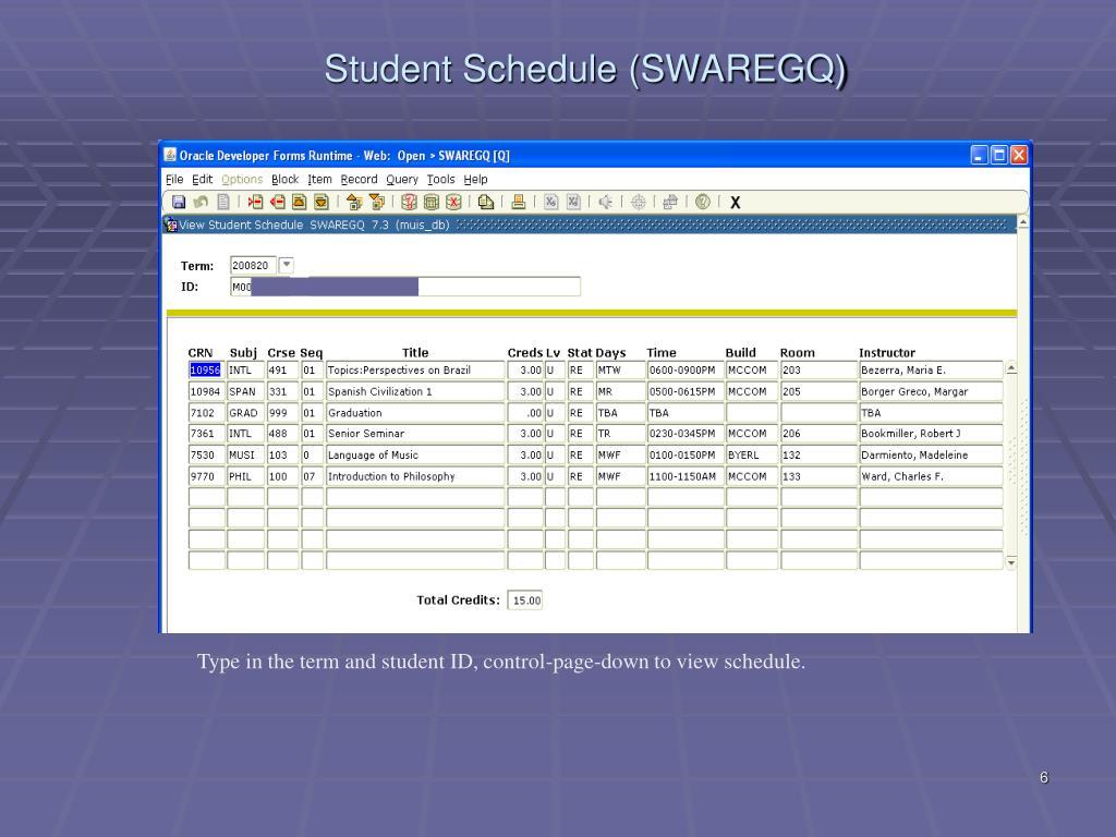 Student Schedule (SWAREGQ)
