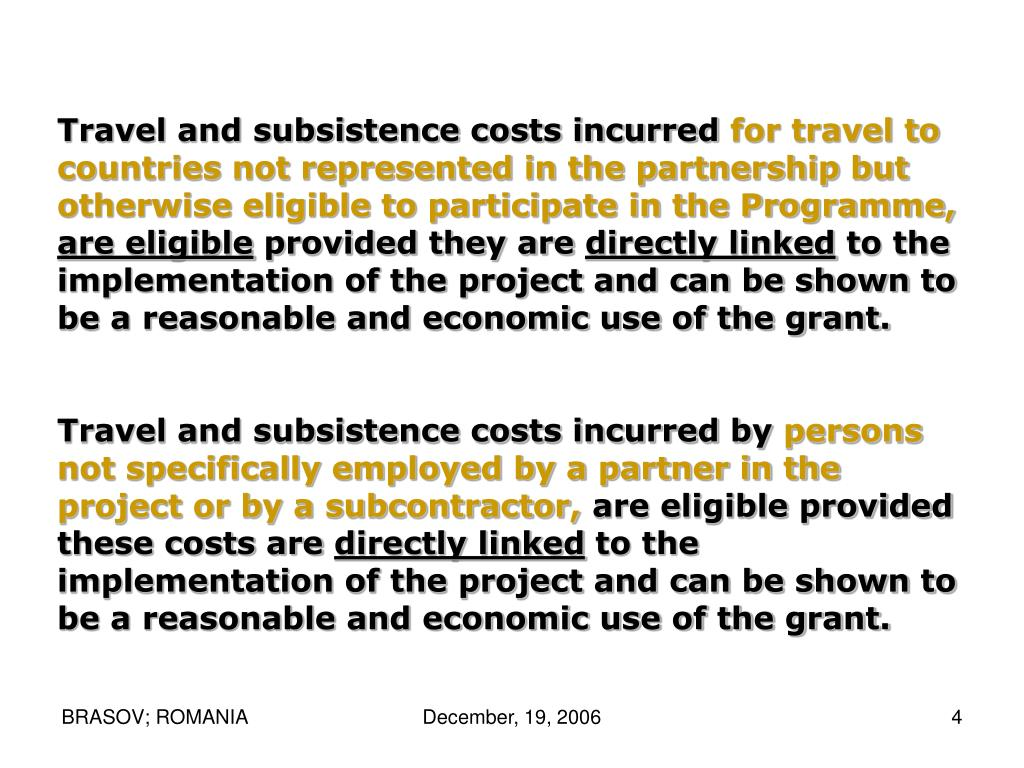 Travel and subsistence costs incurred