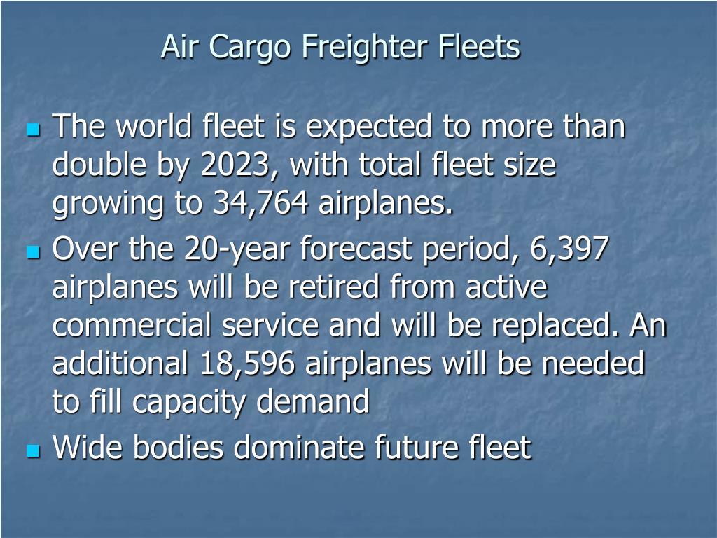 Air Cargo Freighter Fleets