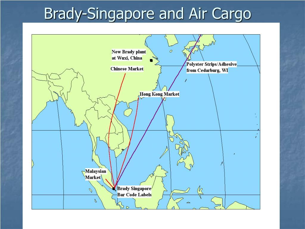 Brady-Singapore and Air Cargo
