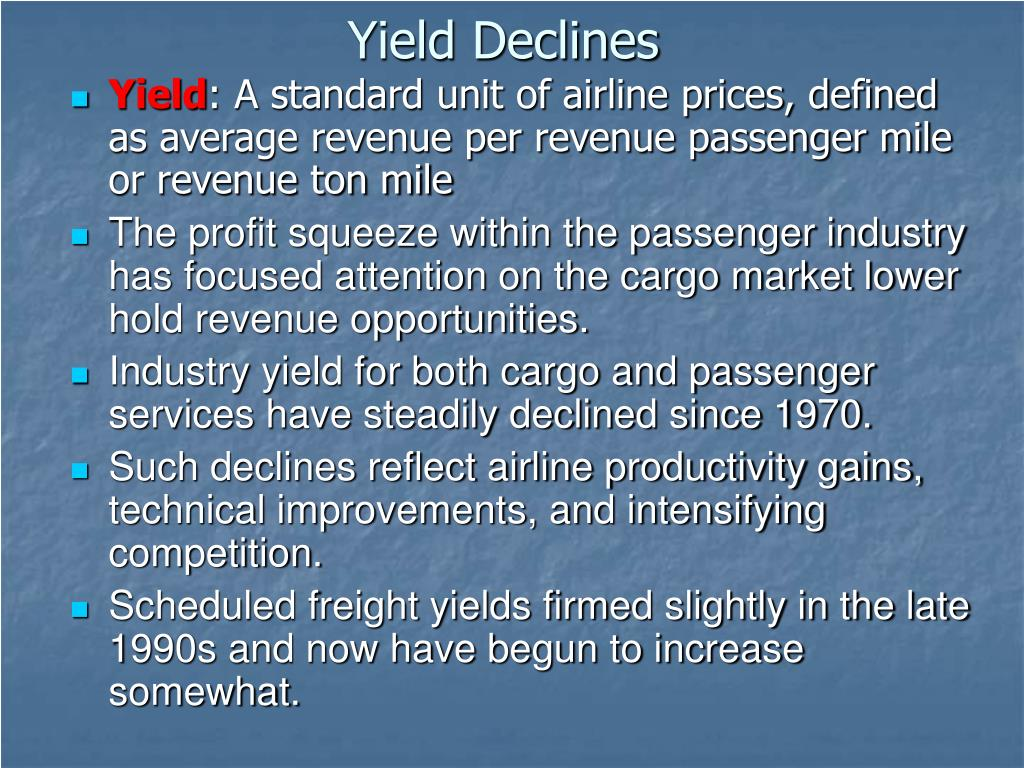 Yield Declines
