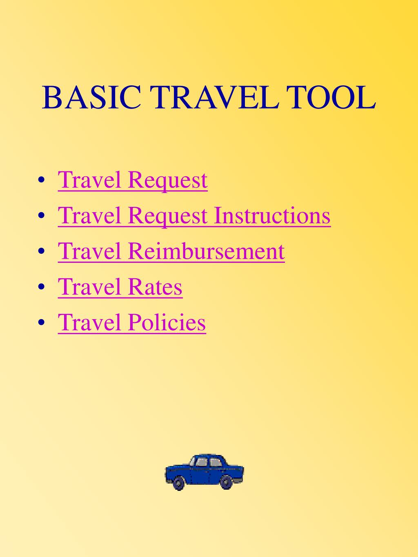 BASIC TRAVEL TOOL