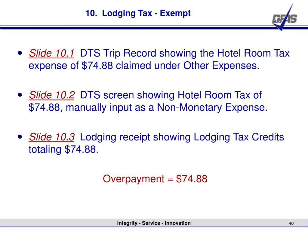 10.  Lodging Tax - Exempt