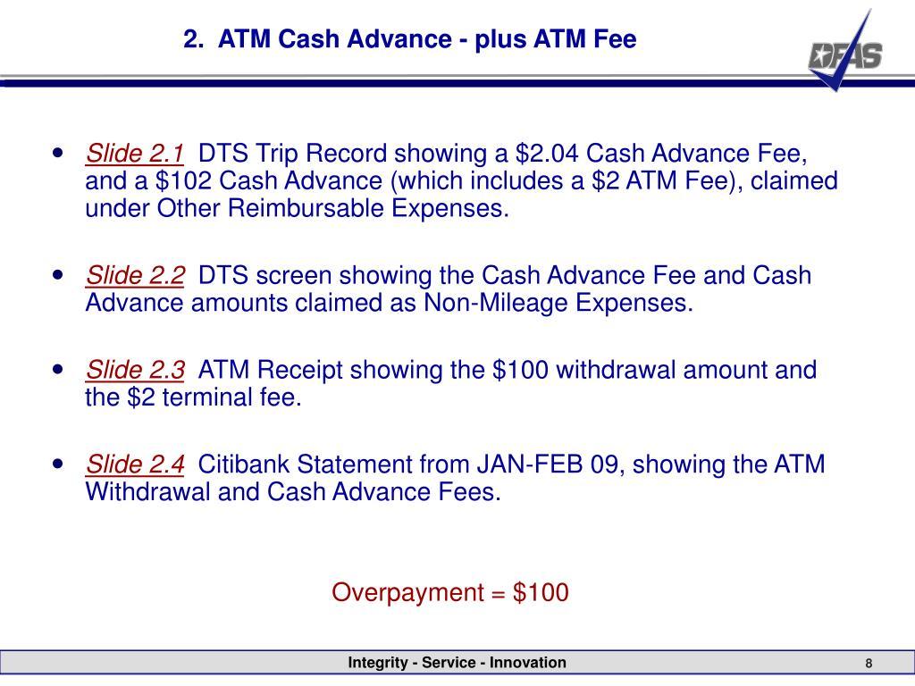 2.  ATM Cash Advance - plus ATM Fee