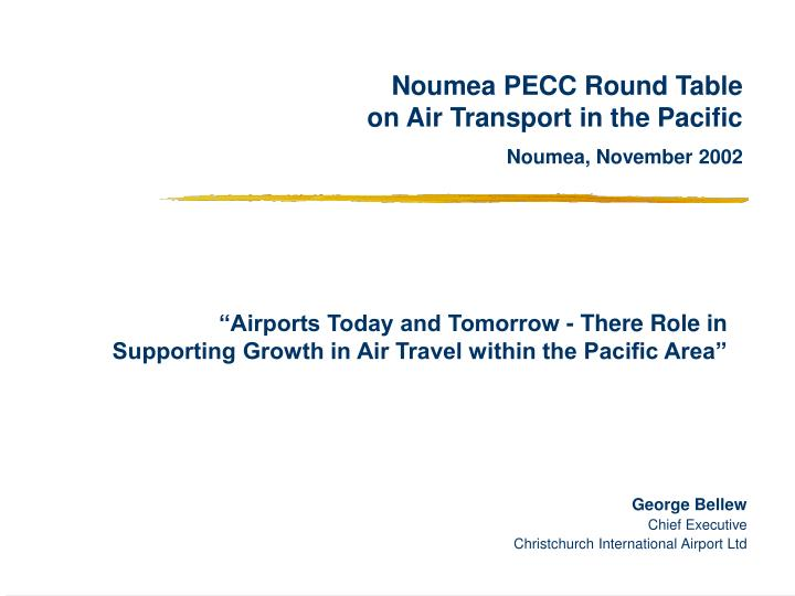 Noumea pecc round table on air transport in the pacific noumea november 2002