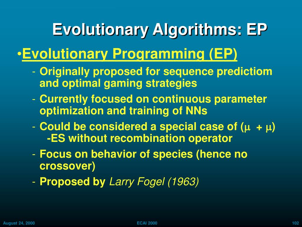 Evolutionary Algorithms: EP
