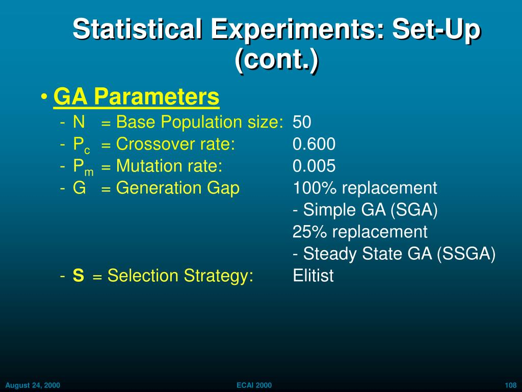 Statistical Experiments: Set-Up (cont.)