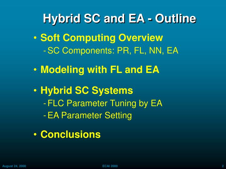Hybrid SC and EA - Outline