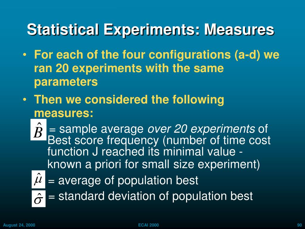 Statistical Experiments: Measures