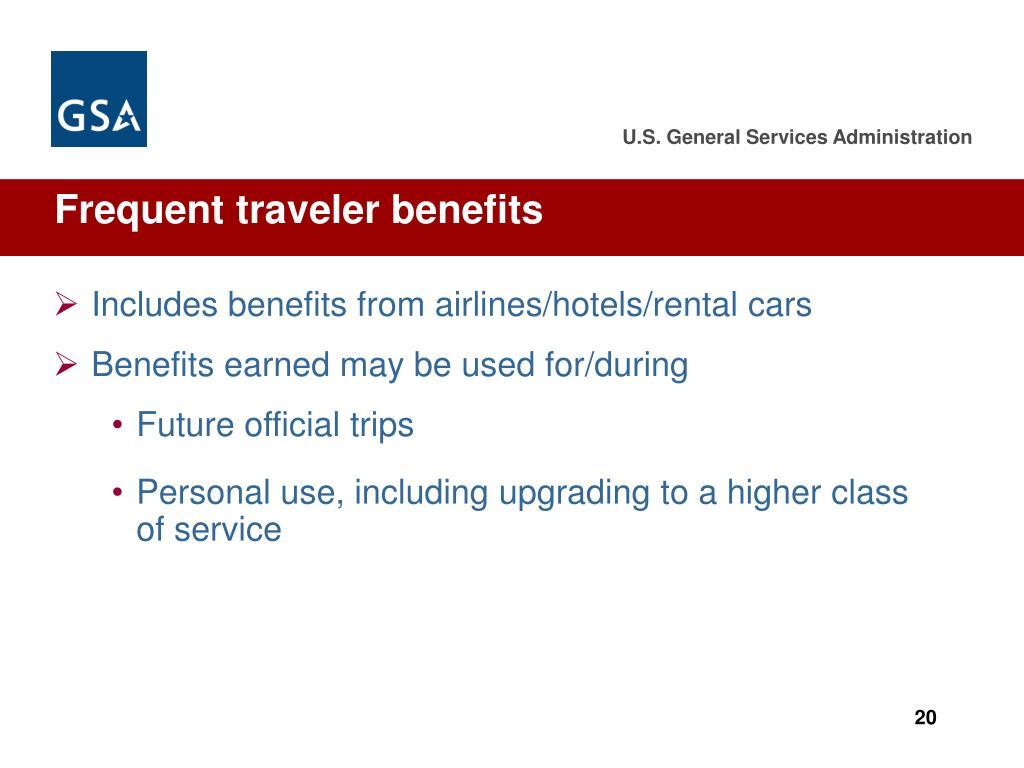 Frequent traveler benefits