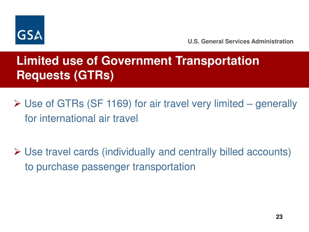 Limited use of Government Transportation