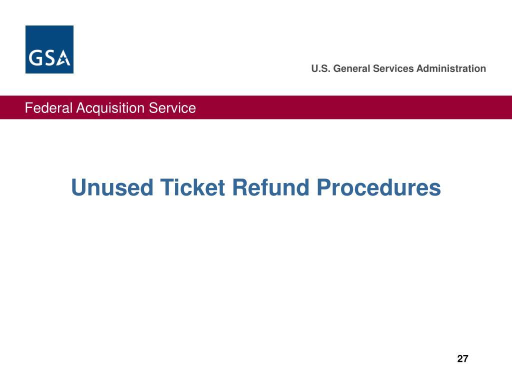 Unused Ticket Refund Procedures
