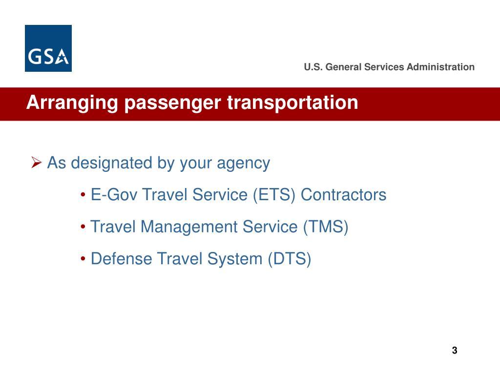 Arranging passenger transportation