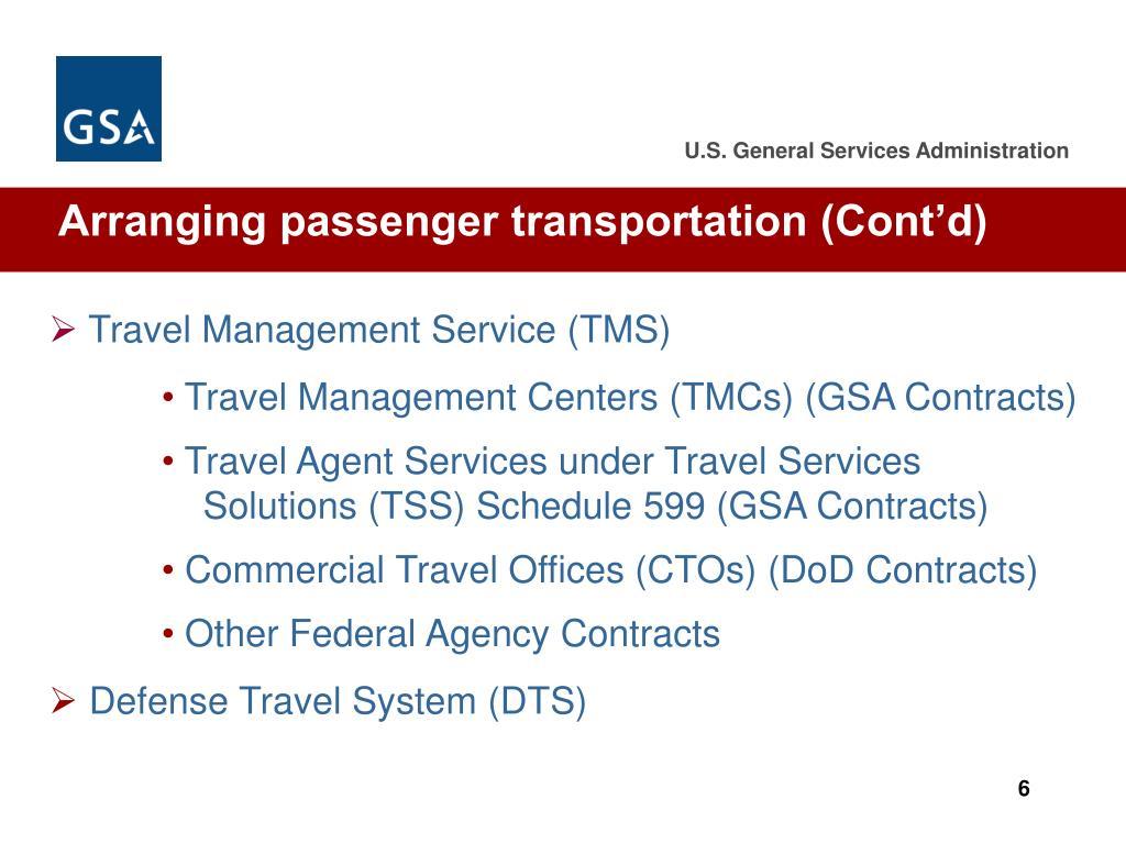 Arranging passenger transportation (Cont'd)
