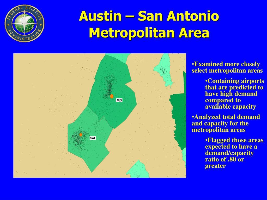 Austin – San Antonio Metropolitan Area