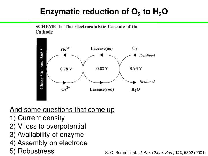Enzymatic reduction of O