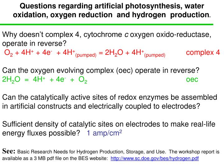 Questions regarding artificial photosynthesis, water