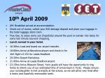10 th april 2009