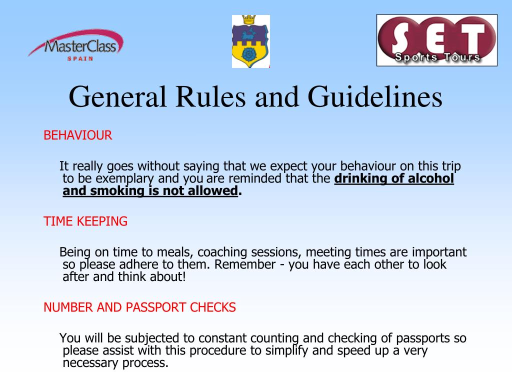 General Rules and Guidelines