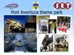 port aventura theme park