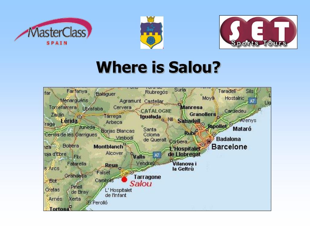 Where is Salou?