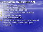 technology helps with ym