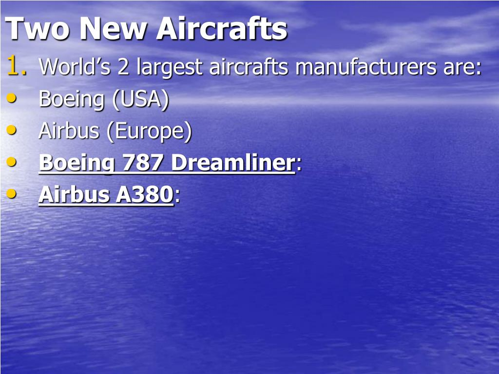 Two New Aircraft