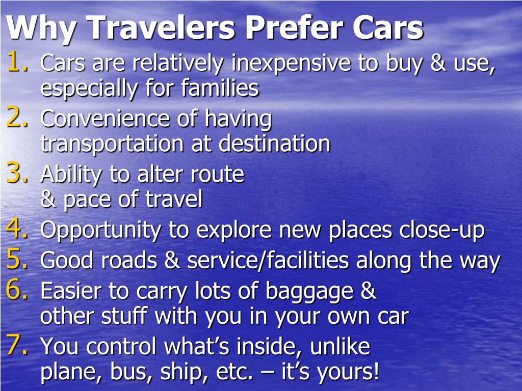 Why Travelers Prefer Cars