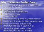 why travelers prefer cars