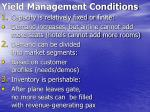 yield management conditions