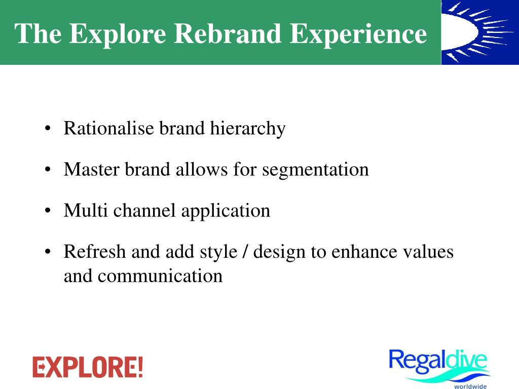 The Explore Rebrand Experience