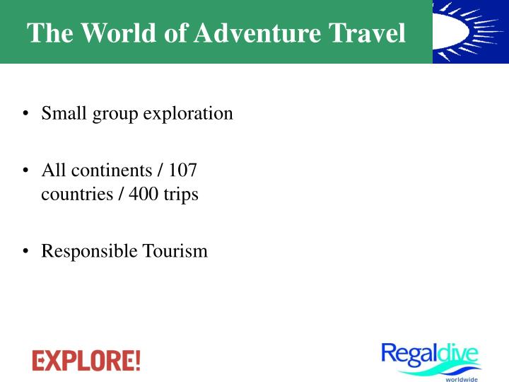 The world of adventure travel