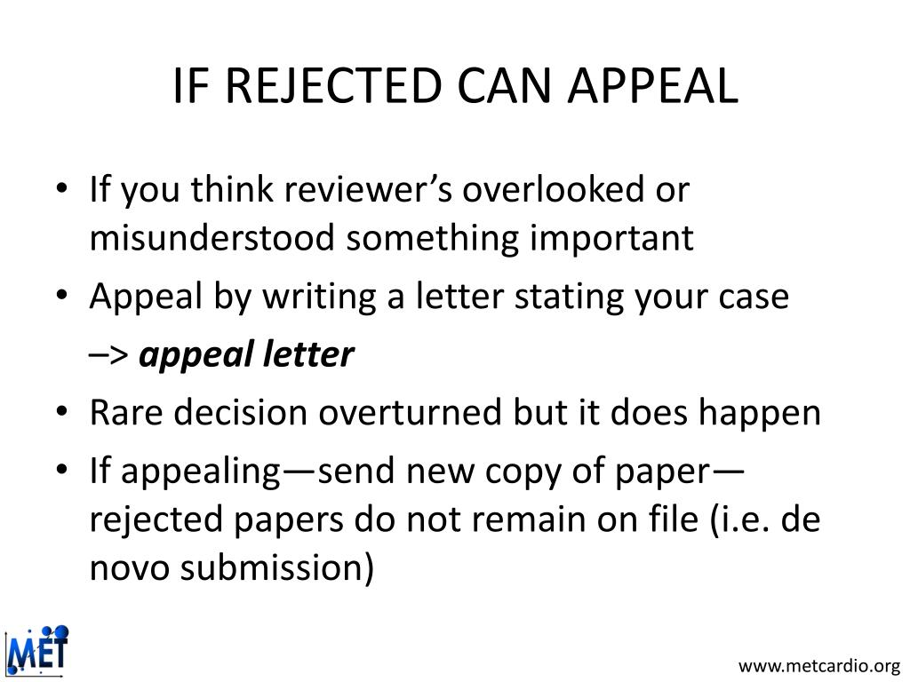 IF REJECTED CAN APPEAL