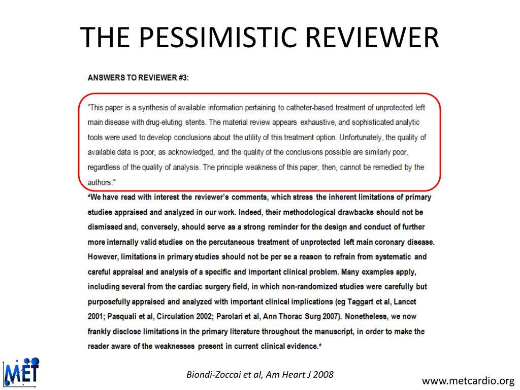 THE PESSIMISTIC REVIEWER