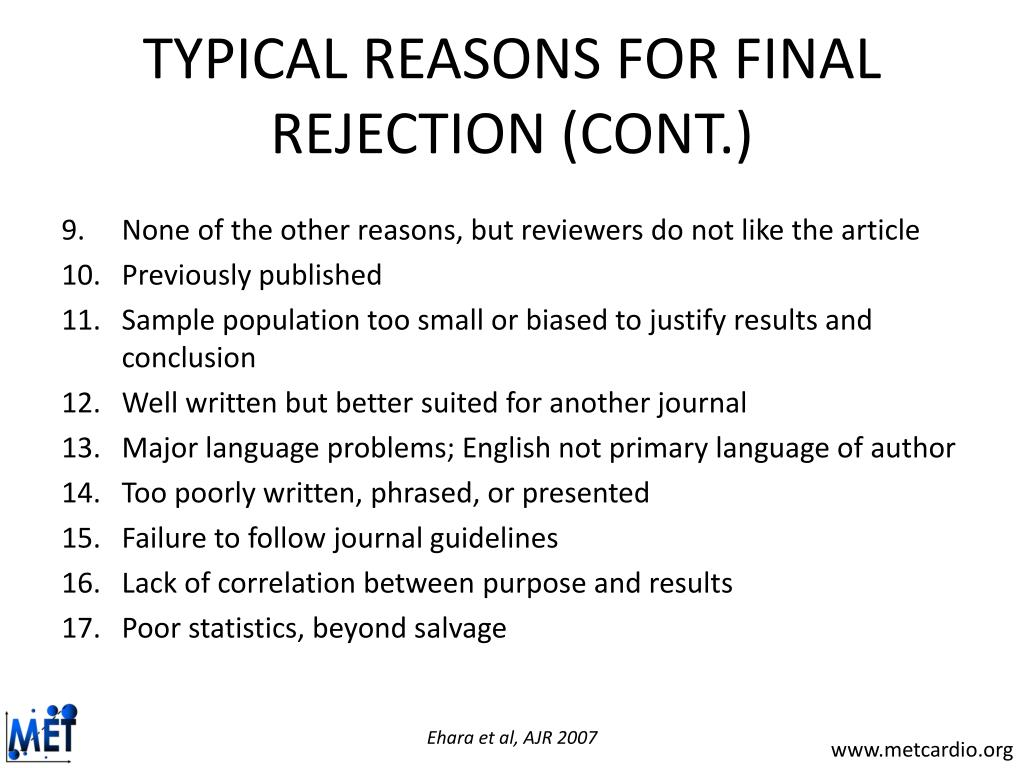 TYPICAL REASONS FOR FINAL REJECTION (CONT.)