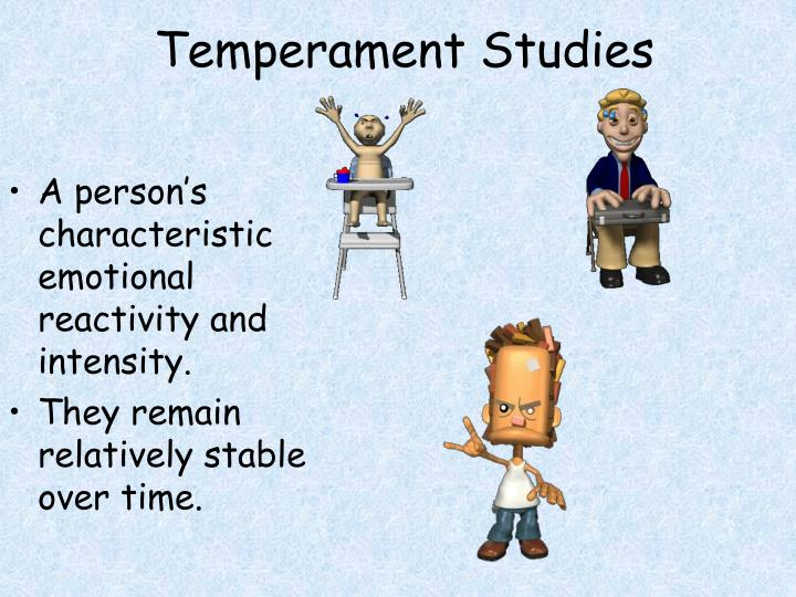 Temperament Studies