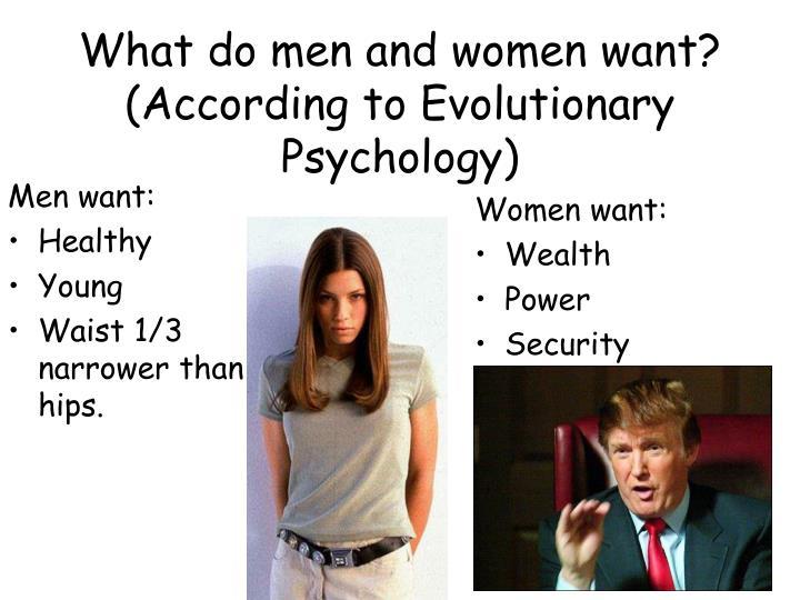 Men want: