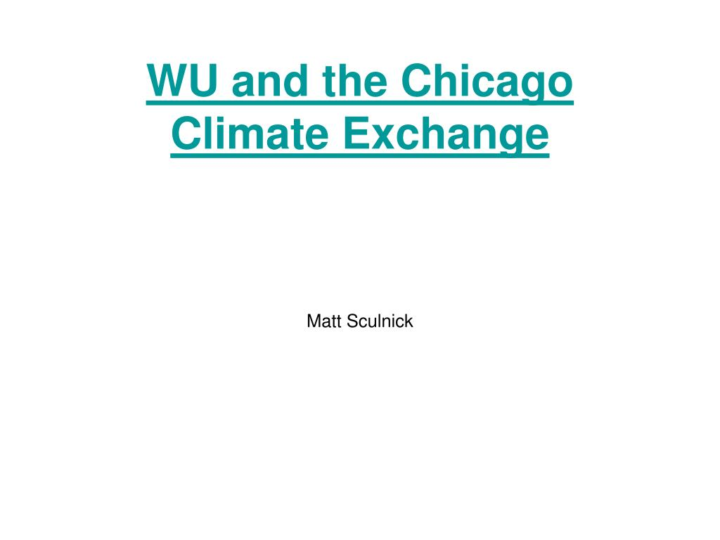WU and the Chicago Climate Exchange