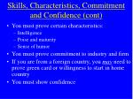 skills characteristics commitment and confidence cont