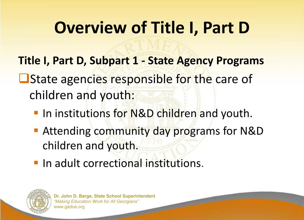 Overview of Title I, Part D